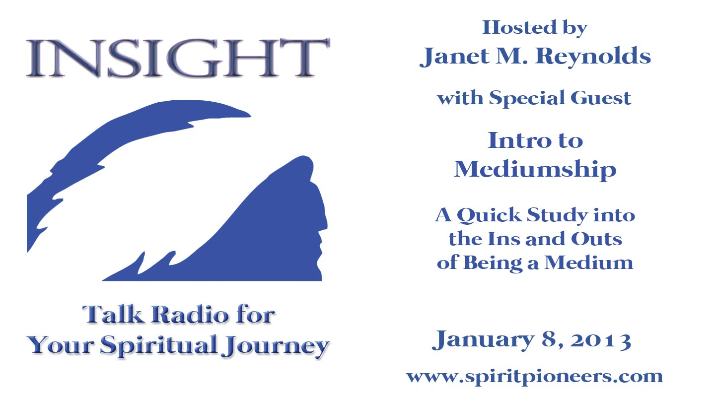 Insight Radio Intro to Mediumship January 8 2013